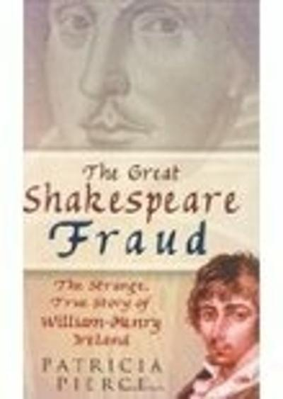 The Great Shakespeare Fraud - Patricia Pierce