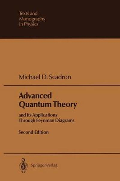 Advanced Quantum Theory - Michael D. Scadron