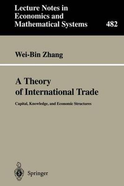 A Theory of International Trade - Wei-Bin Zhang