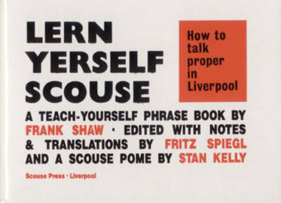 How to Talk Proper in Liverpool - Frank Shaw