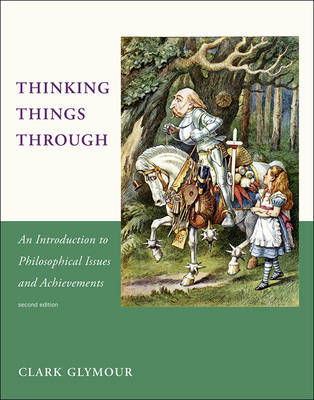 Thinking Things Through - Clark Glymour