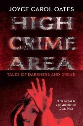 High Crime Area - Joyce Carol Oates