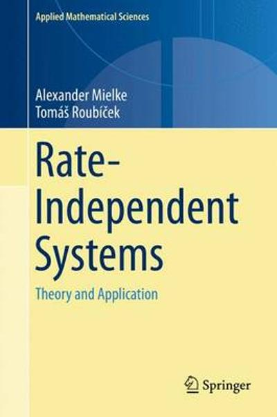 Rate-Independent Systems - Alexander Mielke