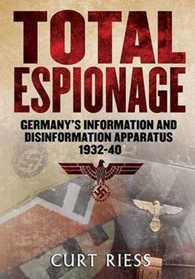 Total Espionage - Curt Riess