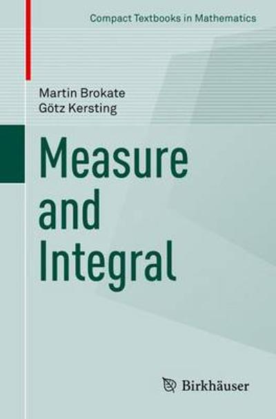 Measure and Integral - Martin Brokate