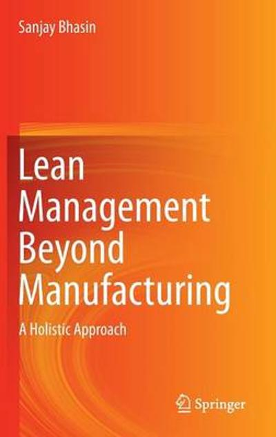 Lean Management Beyond Manufacturing - Sanjay Bhasin