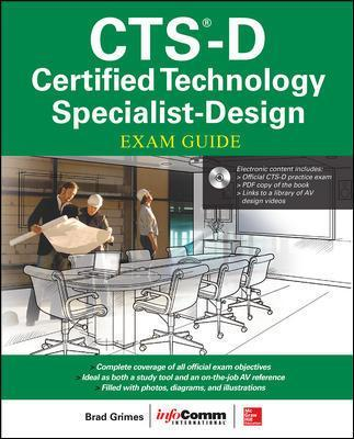 CTS-D Certified Technology Specialist-Design Exam Guide - Brad Grimes