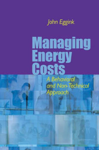 Managing Energy Costs - John Eggink