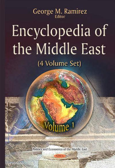 Encyclopedia of the Middle East - George M. Ramirez