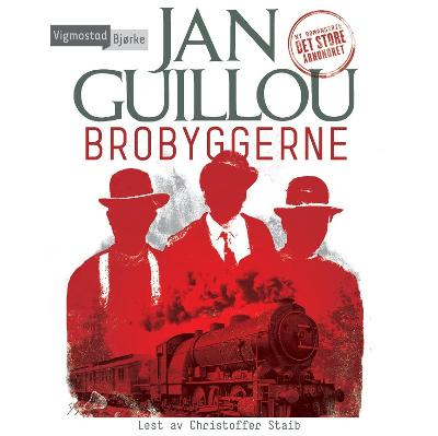 Brobyggerne - Jan Guillou