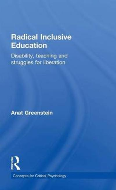 Radical Inclusive Education - Anat Greenstein