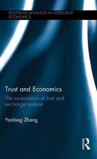 Trust and Economics - Yanlong Zhang
