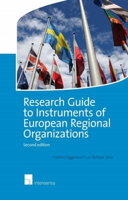 Research Guide to Instruments of European Regional Organizations - Frederic Eggermont