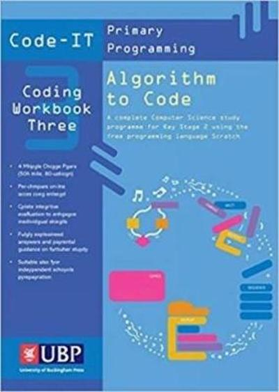Code To It Workbook 3: Algorithm to Code using Scratch (Code-IT Primary Programming) - Phil Bagge