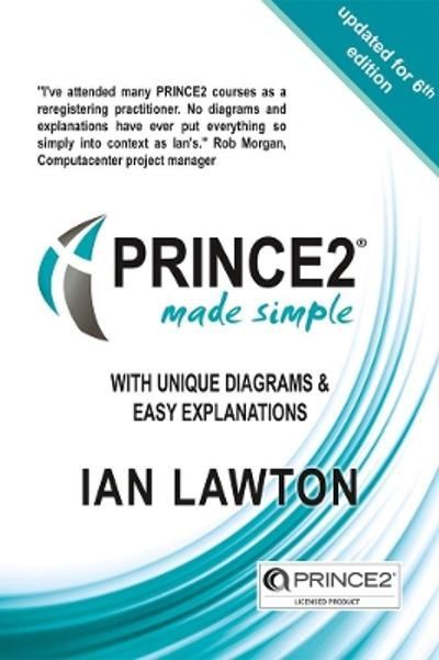 PRINCE2 Made Simple - Ian Lawton