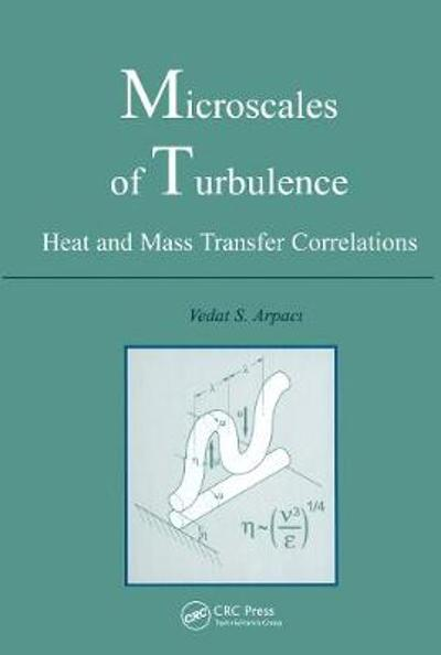 Microscales of Turbulence - Vedat S. Arpaci