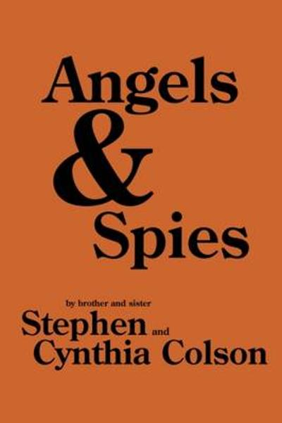 Angels & Spies - Stephen Colson
