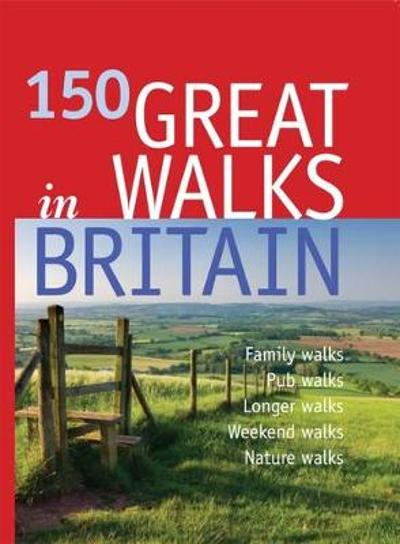 150 Great Walks in Britain - Duncan Petersen
