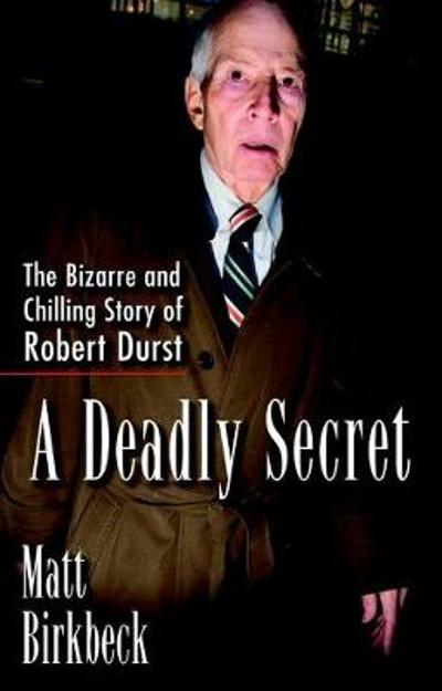 A Deadly Secret - Matt Birkbeck