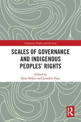 Scales of Governance and Indigenous Peoples - Irene Bellier