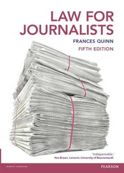 Law for Journalists - Frances Quinn