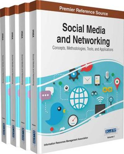 Social Media and Networking - Information Resources Management Association