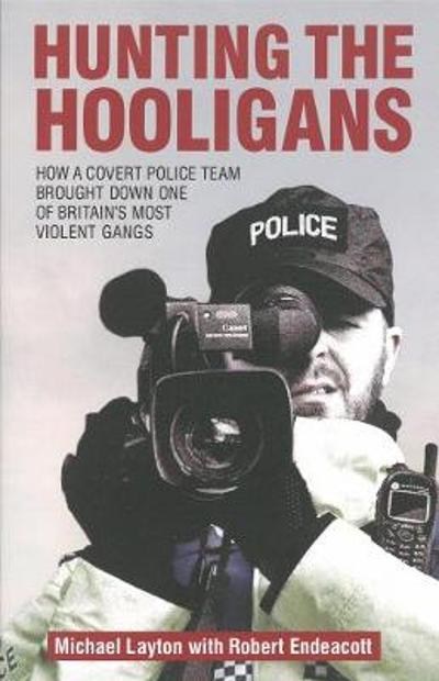 Hunting The Hooligans - Michael Layton