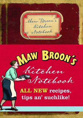 Maw Broon's Kitchen Notebook - Maw Broon