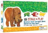 The World of Eric Carle Stage & Play: Brown Bear, Brown Bear, What Do You See? - Eric Carle