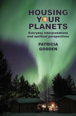 Housing your Planets - Patricia Godden
