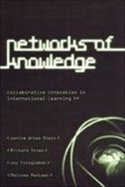 Networks of Knowledge - Janice Gross Stein