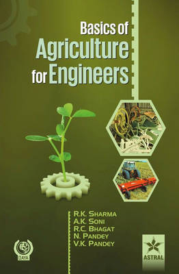 Basics of Agriculture for Engineers - Dr. Rajesh Kumar Sharma