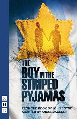 The Boy in the Striped Pyjamas (Stage Version) - John Boyne