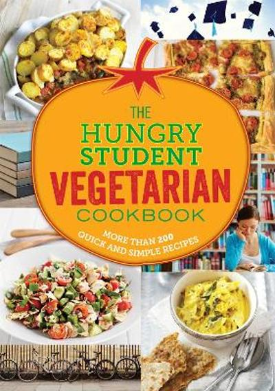 The Hungry Student Vegetarian Cookbook -