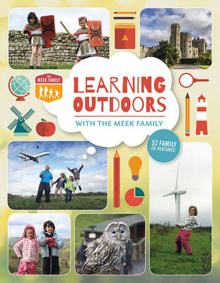 Learning Outdoors with the Meek Family - Tim Meek