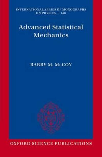 Advanced Statistical Mechanics - Barry M. McCoy
