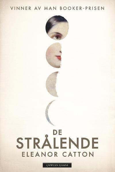 De strålende - Eleanor Catton