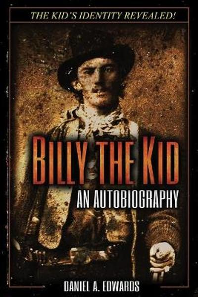 Billy the Kid - Daniel a Edwards