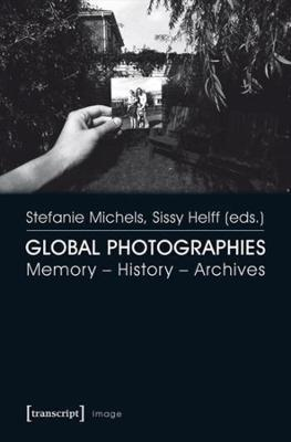 Global Photographies - Sissy Helff