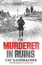 The Murderer in Ruins - Cay Rademacher