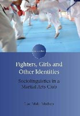 Fighters, Girls and Other Identities - Lian Malai Madsen