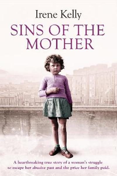Sins of the Mother - Irene Kelly