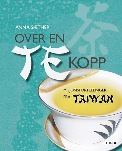 Over en tekopp - Anna Sæther