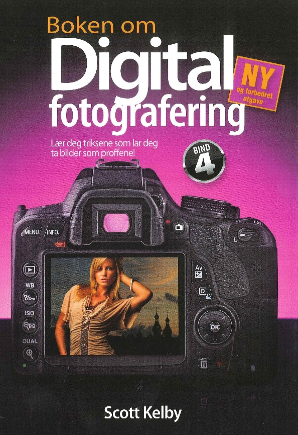 Boken om digital fotografering - Scott Kelby