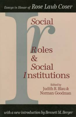 Social Roles and Social Institutions - Judith R. Blau