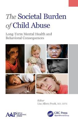 The Societal Burden of Child Abuse - Lisa Albers Prock