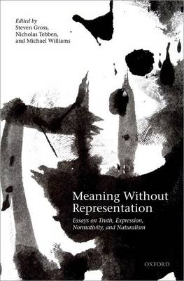 Meaning Without Representation - Steven Gross