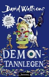 Demontannlegen - David Walliams Tony Ross Sverre Knudsen