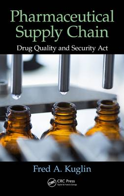 Pharmaceutical Supply Chain - Fred A. Kuglin