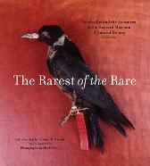 Rarest of the Rare: The Stories Behind the Harvard Museum of Natural History - Nancy Pick Mark Sloan Edward O. Wilson
